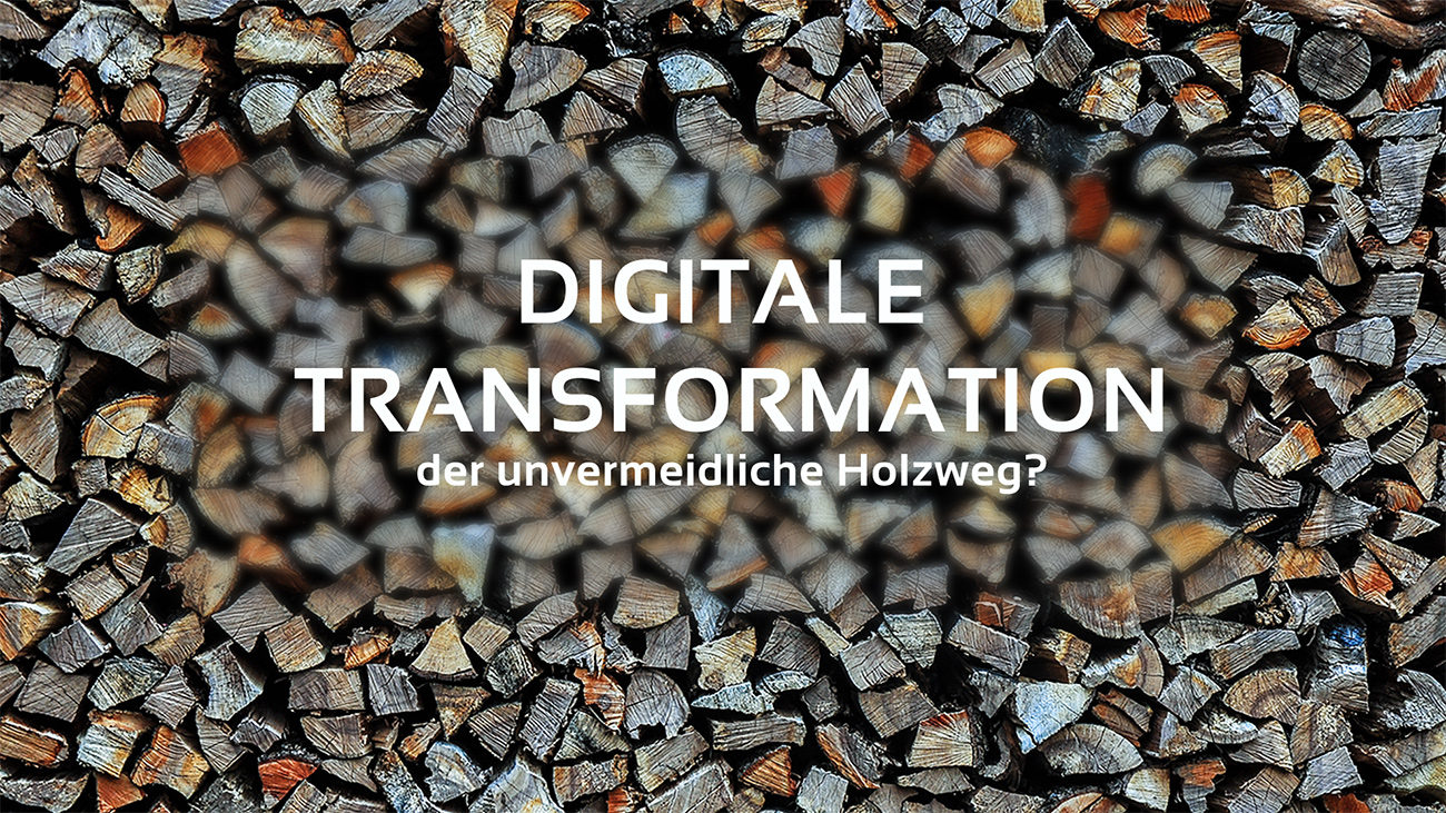 Konsequenzen der digitalen Transformation