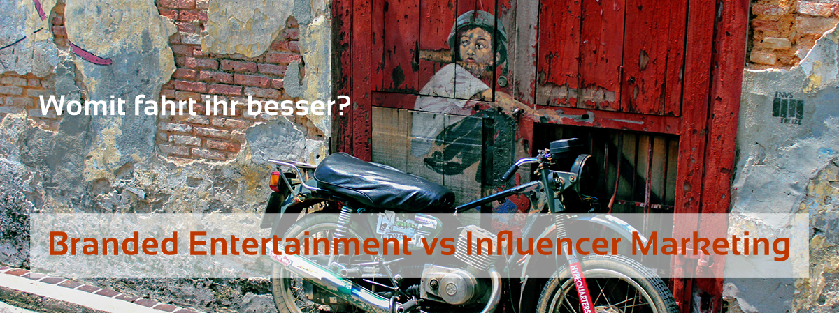 Branded Entertainment vs Influencer Marketing