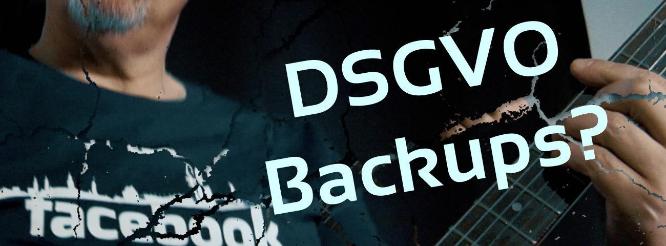 DSGVO, Backups