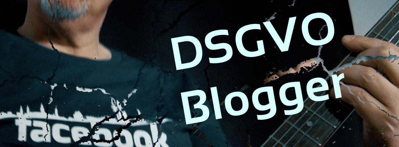 307-Blogger und die Datenschutzgrundverordnung