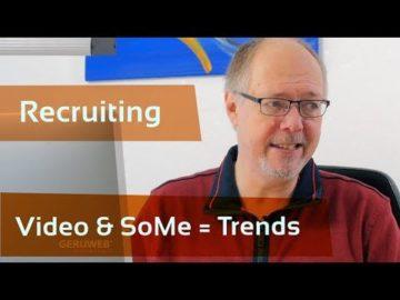 Recruiting mit Video und Social Media sind Trends 2019