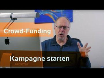 Wie du eine Crowdfunding Kampagne starten kannst